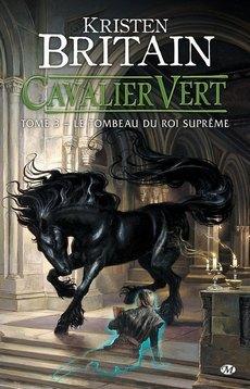 Le Tombeau du Roi Suprême (Cavalier Vert, #3)