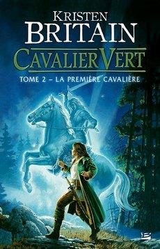 La première cavalière (Cavalier Vert, #2)