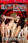 Beauty Blooming(Bonding Camp #3)