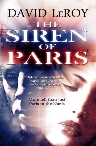 The Siren of Paris by David LeRoy