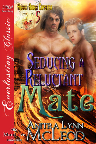 Seducing a Reluctant Mate (Rough River Coyotes #5)