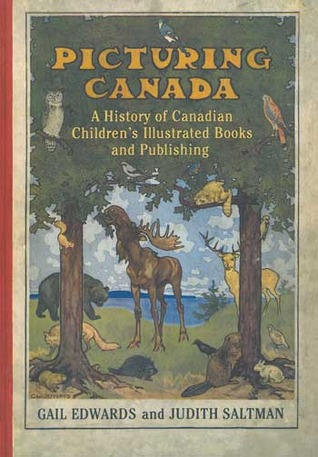 picturing-canada-a-history-of-canadian-children-s-illustrated-books-and-publishing