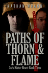Paths of Thorn and Flame (Cor Griffin Bloodsuckers, #3)