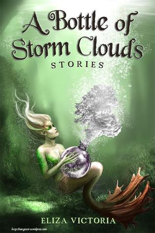 A Bottle of Storm Clouds: Stories