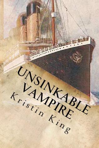 Unsinkable Vampire: A Begotten Bloods Novella(Begotten Bloods)