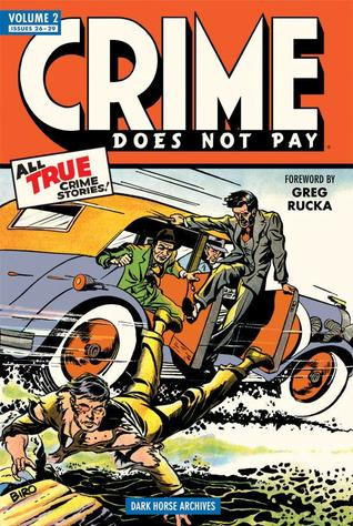 Crime Does Not Pay Archives, Vol. 2 by Charles Biro
