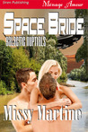 Space Bride (Galactic Nuptials #1)
