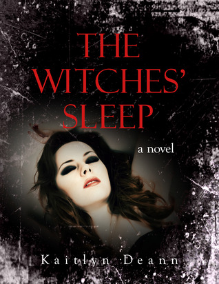 The Witches' Sleep (The Witches' Sleep, #1)