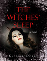 The Witches' Sleep by Kaitlyn Deann