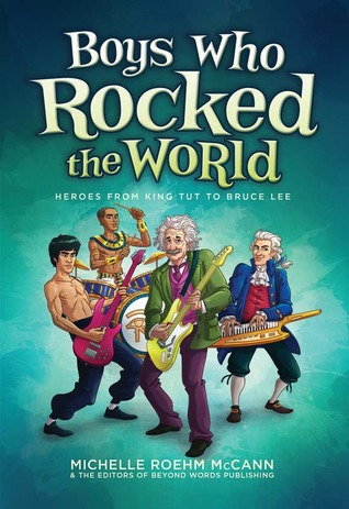 Boys Who Rocked The World by Michelle R. McCann