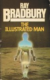 The Illustrated Man by Ray Bradbury