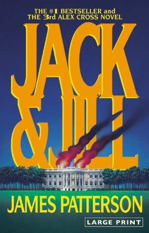 Jack & Jill by James Patterson