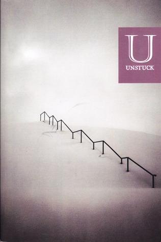 Unstuck Vol. 1