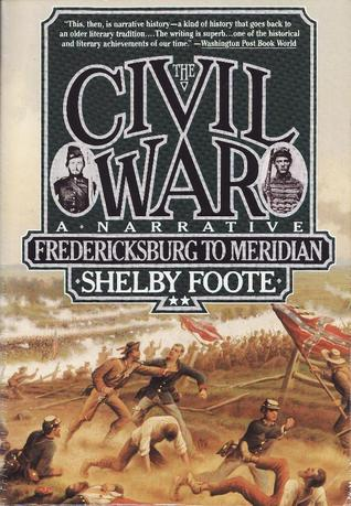 The Civil War, Vol. 2: Fredericksburg to Meridian