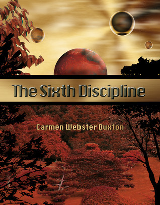 The Sixth Discipline(Haven 1) - Carmen Webster Buxton