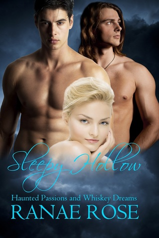 Haunted Passions and Whiskey Dreams (Sleepy Hollow, #1-2)