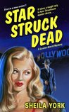 Star Struck Dead (Lauren Atwill, #1)