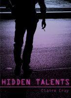 Hidden Talents (Hidden Talents, #1)
