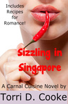 Sizzling in Singapore by Torri D. Cooke