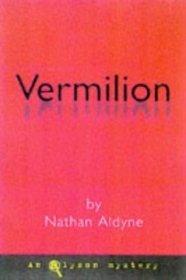Vermilion (Valentine & Lovelace Mystery #1)