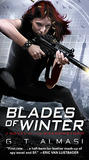 Blades of Winter by G.T. Almasi