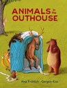 Animals in the Outhouse by Anja Fröhlich