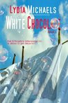 White Chocolate (New Castle, #1)