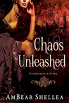 Chaos Unleashed ( Pedalstem Lillies, #1)