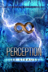 Perception by Lee Strauss
