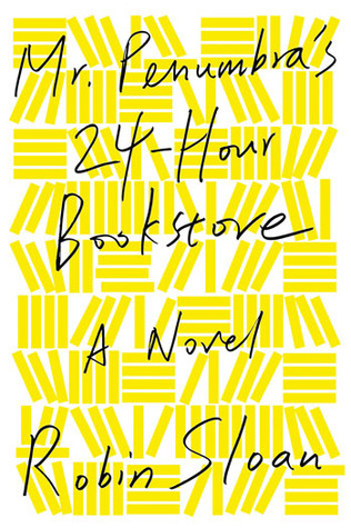 Image result for mr penumbra 24 hour bookstore