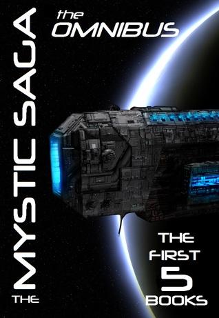 The Mystic Saga Omnibus (The Mystic Saga #1-5)