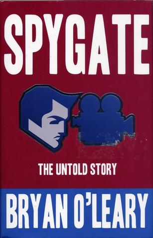 Spygate: The Untold Story