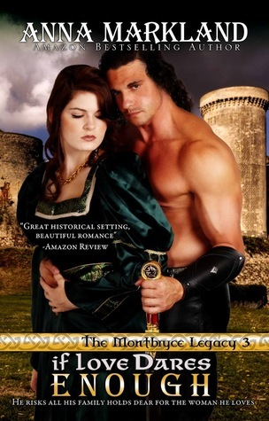 If Love Dares Enough (The Montbryce Legacy, #3)