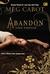 Abandon - Yang Terpilih (Abandon, #1)