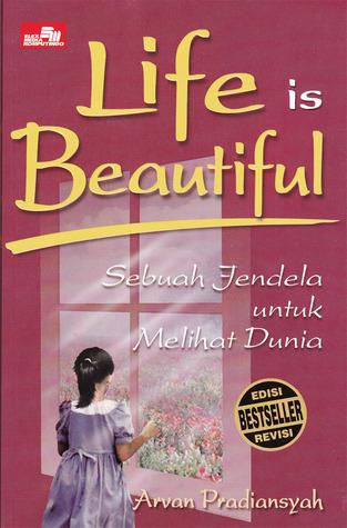 Life Is Beautiful : Sebuah Jendela Untuk Melihat Dunia