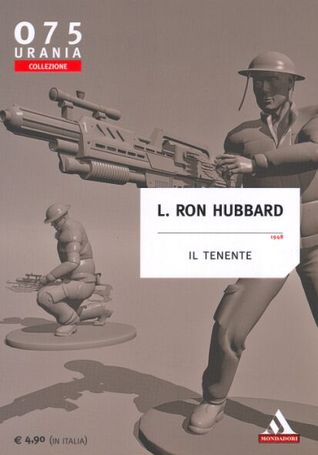 Ebook Il tenente by L. Ron Hubbard read!