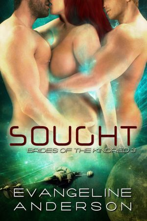 Sought by Evangeline Anderson
