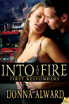 Into The Fire (First Responders, #3)