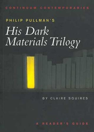 Philip Pullman's His Dark Materials Trilogy