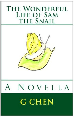 The Wonderful Life of Sam the Snail