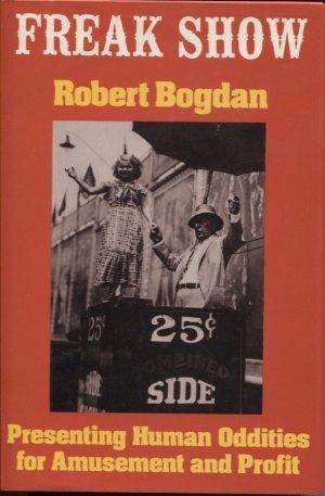 Freak Show by Robert Bogdan