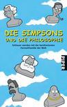 Die Simpsons und die Philosophie by Mark T. Conard