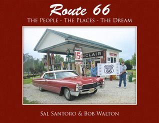 Route 66:The People-The Places-The Dream