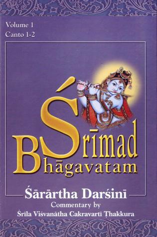Śrīmad-Bhāgavatam with the Śārārtha Darśinī commentary Cantos I-II (volume #1)