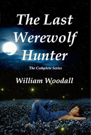 The Last Werewolf Hunter(The Last Werewolf Hunter 1-3)