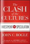 The Clash of the Cultures: Investment vs. Speculation
