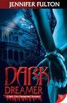 Dark Dreamer (Dark Vista, #1)