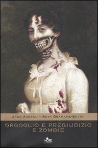 Orgoglio e pregiudizio e zombie di Seth Grahame-Smith