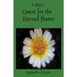 A Poet's Quest for the Eternal Flower
