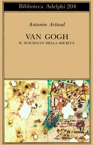 Van Gogh: Il suicidato della società